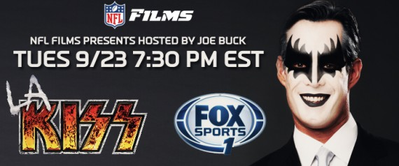 KISS! FEATURED IN NFL FILMS PRESENTS ON FOX SPORTS 1
