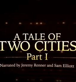 """Sam Elliott vs Jeremy Renner: The Dueling Voices of """"A Tale of TwoCities"""""""